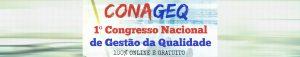 1 Congresso  Nacional de Gestão da Qualidade - 100% Online e Gratuito